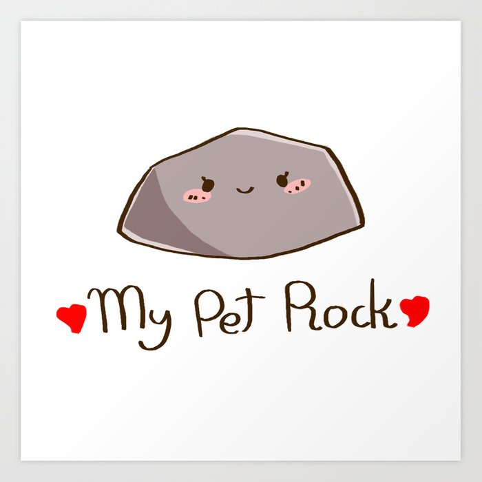 My Pet Rock Art Print