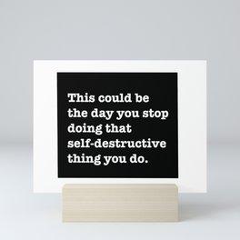 motivational message Mini Art Print