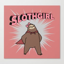 Super Slothgirl! Canvas Print