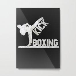KICKBOXER Metal Print