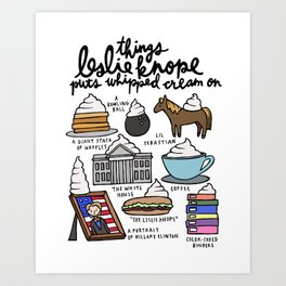Things Leslie Knope puts Whipped Cream on Art Print
