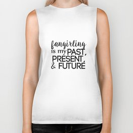 fangirling is my past present & future // white Biker Tank