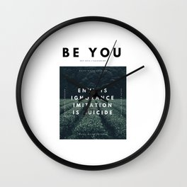 Envy Is Ignorance . Imitation Is Suicide . Wall Clock