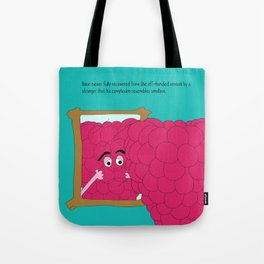 there is weariness in everything. Tote Bag