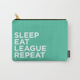 Eat League Sleep Repeat Carry-All Pouch