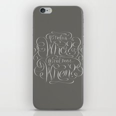 If Not Now, When? iPhone & iPod Skin