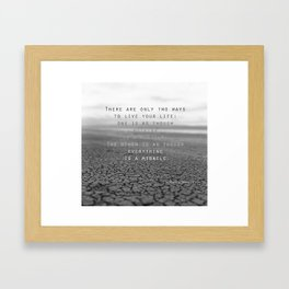 everything is a miracle Framed Art Print