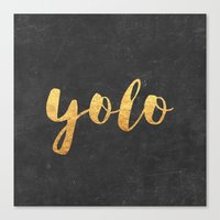 yolo Canvas Prints featuring YOLO by Text Guy