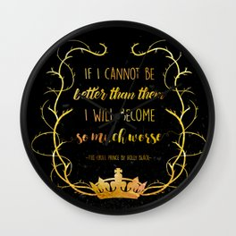 Bookish Quote The Cruel Prince Holly Black Wall Clock