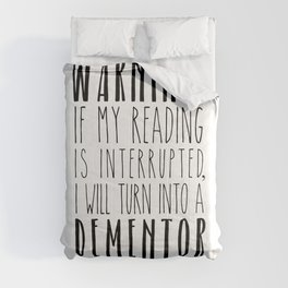 Warning! I Will Turn Into A Dementor - White Comforters