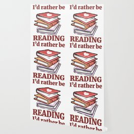I'd Rather Be Reading Book Lover product Wallpaper