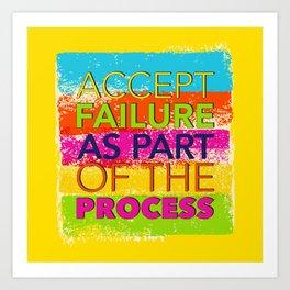 Accept Failure  Art Print