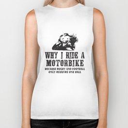 Why I Ride A Motorbike - Mens Funny Motorcycle Superbike Biker Bike Moto T-Shirts Biker Tank