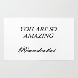 you are so amazzing ( https://society6.com/vickonskey/collection ) Rug