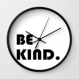 etre gentil ,Be kind Print quote for living room Wall Clock