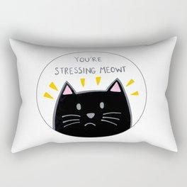 You're stressing meowt Rectangular Pillow