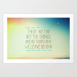 Better Things Art Print