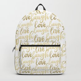 Live Laugh Love II Backpack