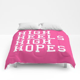High Heels, High Hopes Funny Quote Comforters