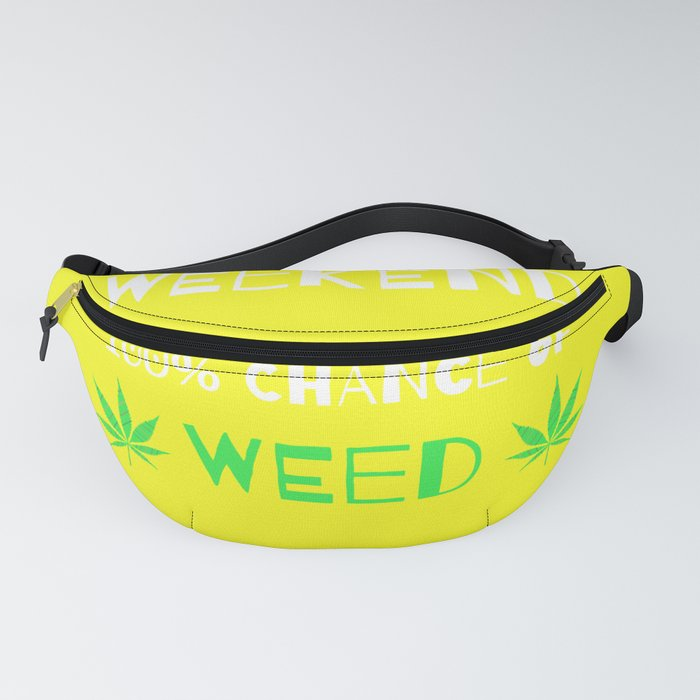 Weekend Forecast - 100% Chance of Weed Fanny Pack