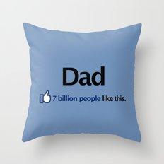 I Like Dad Throw Pillow