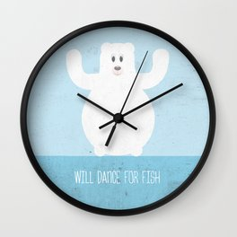 Will Dance For Fish Wall Clock