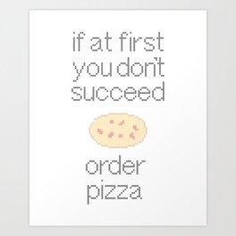 Order Pizza Art Print