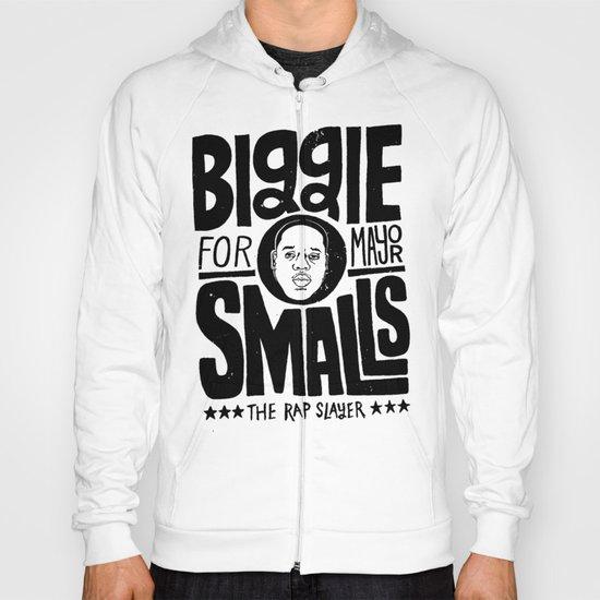 Biggie Smalls for Mayor Hoody