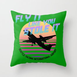 Fly It Like You Stole It - Richard Russell, Sky King, 2018 Horizon Air Q400 Incident Throw Pillow