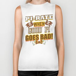 Pi Rate When Good Pi Goes Bad Mathematical Constants Biker Tank