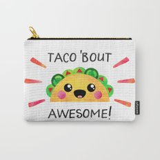 Taco 'bout awesome! Carry-All Pouch