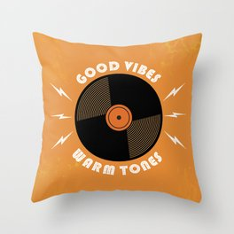 Good Vibes and Warm Tones Throw Pillow