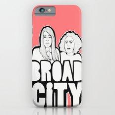 Broad City Slim Case iPhone 6