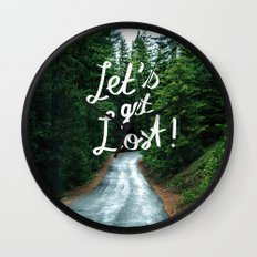 Let's get Lost! - Quote Typography Green Forest Wall Clock