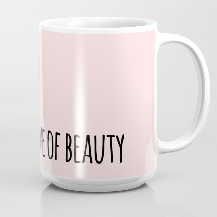 The Love Of Beauty Coffee Mug