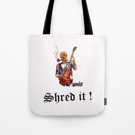 Shred it Skull guitar player  Tote Bag