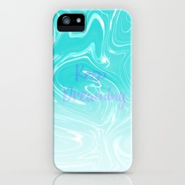 Keep Dreaming Typography on Liquid Marble Design iPhone Case