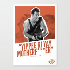Badass 80's Action Movie Quotes - Die Hard Canvas Print