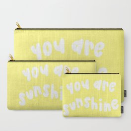 You Are Sunshine Carry-All Pouch