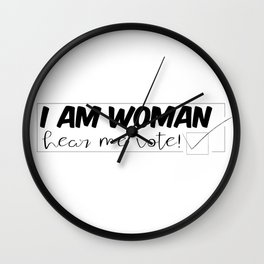 I am Woman, Hear Me VOTE Wall Clock