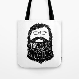 Dad, You're a Ruddy Legend Tote Bag