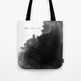there is a place for you Tote Bag
