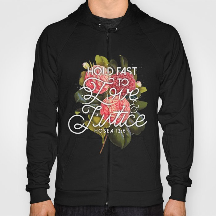 Love and Justice Hoody