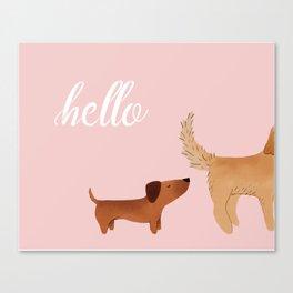 Hello, I am Dog Canvas Print