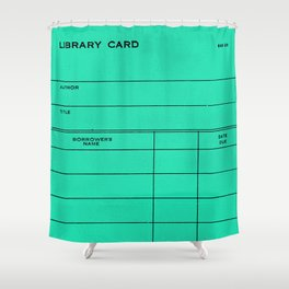 Library Card BSS 28 Turquoise Shower Curtain