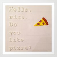 pizza Art Prints featuring Pizza by Katie Troisi