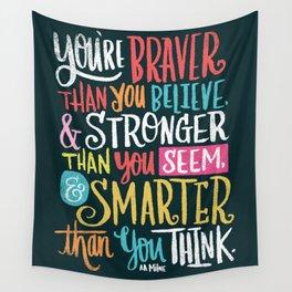 BRAVER, STRONGER, SMARTER Wall Tapestry