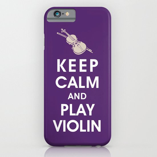 Keep Calm and Play Violin iPhone & iPod Case