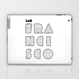 San Francisco in writing Laptop & iPad Skin