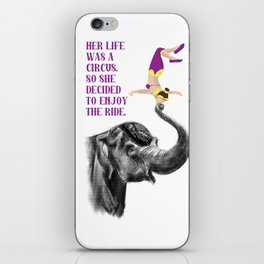 Life is a Circus iPhone Skin